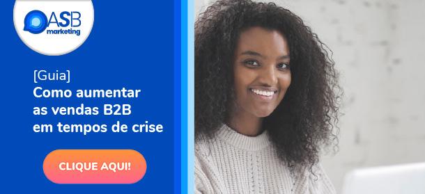https://www.asbmarketing.com.br/wp-content/uploads/2020/09/Guia_Como_aumentar_vendas_B2B_em_tempos_de_crise-.pdf