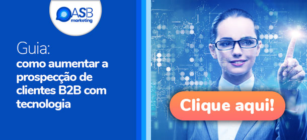 Baixe nosso guia completo de prospecção de clientes e saiba como aumentar as vendas B2B com tecnologia.